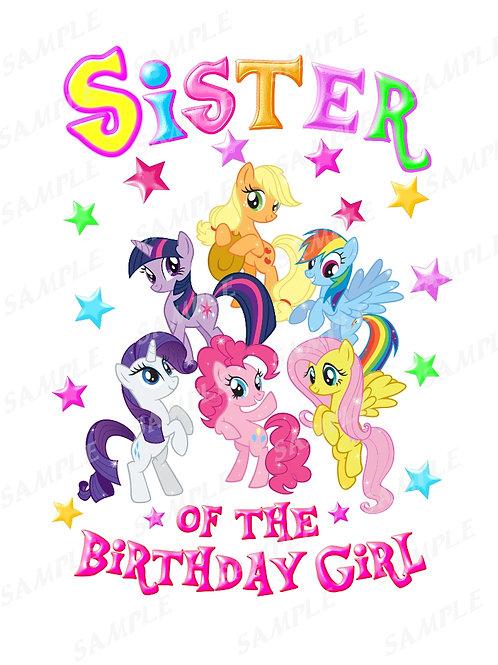 My Little Pony Birthday Shirt, Iron on Transfer. Printable Sister