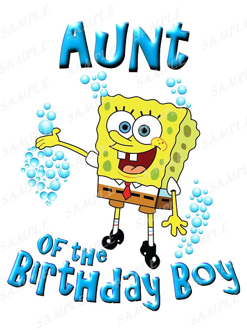 SpongeBob Birthday Shirt. SpongeBob Iron on Transfer. Aunt Shirt