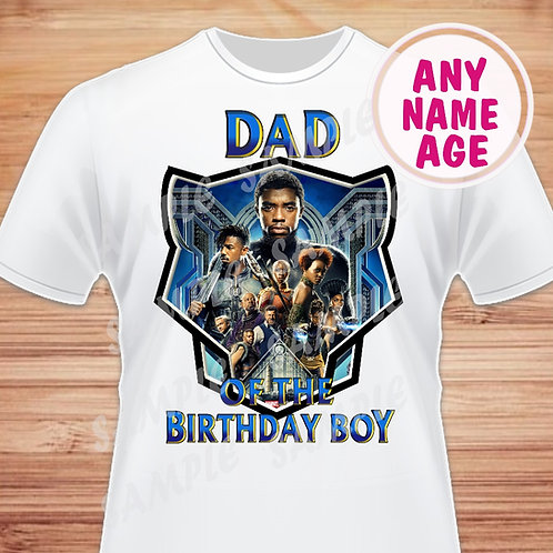 Black Panther Birthday Shirt. Heat Transfer. Dad of the Birthday Boy