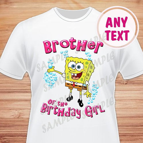 SpongeBob Birthday Shirt Iron on Transfer Brother of the Birthday Girl