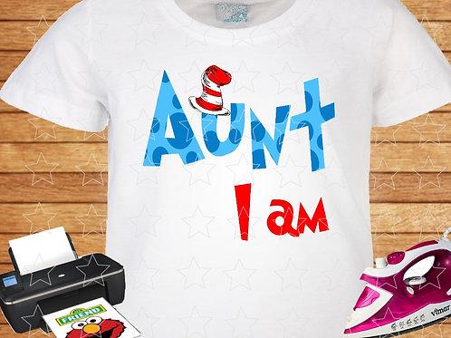 Aunt I am shirt