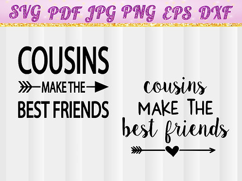 Cousins Make Best Friends SVG