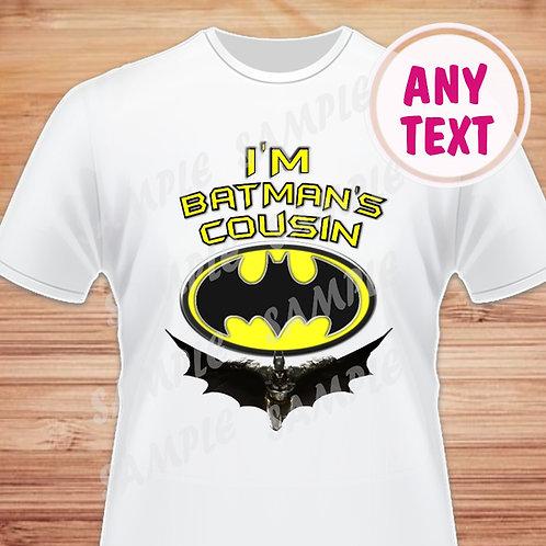 Batman Birthday Shirt. I'm Batman's Cousin. PNG, JPG, Printable