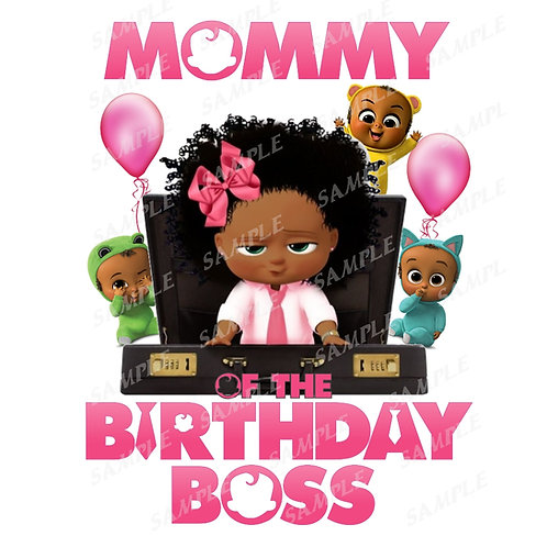 Boss Baby Birthday Shirt, Iron on. African American Girl. Mommy