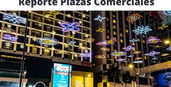 Reporte Plazas Comerciales CDMX