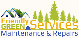 Friendly Green Services | Maintenance & Repairs - Lufkin TX Handyman | Constraction | Repairs