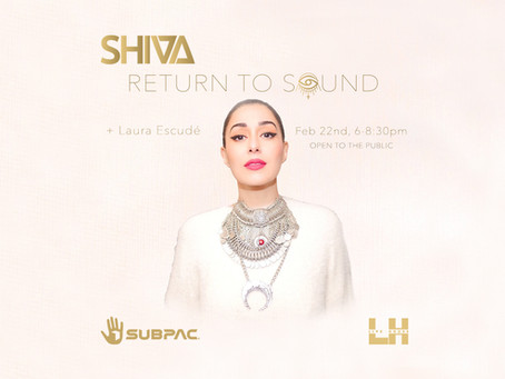MI & SUBPAC PRESENT: SHIVA'S RETURN TO SOUND