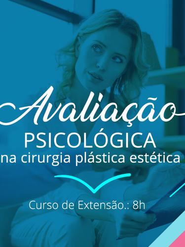 Curso Avaliação Psicológica para Cirurgia Plástica Estética