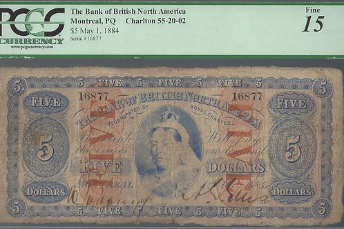 Bank of British North America 55-20-02 1884 $5 PCGS F-15 F/VF