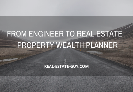 From Engineer To Real Estate - Property Wealth Planner.