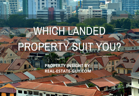 Which landed property most suit you?