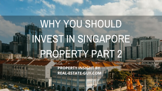 why you should invest in Singapore property.