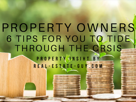 Property Owners 6 Tips to help you tide through this Crisis.