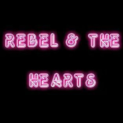 Rebel & The Hearts