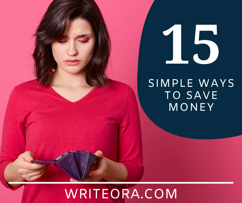How to Save Money - 15 Simple Ways to Save Money