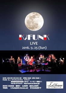 """K-FUNK LIVE """"Soulful Moon"""""""