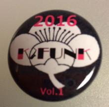 2/26 K-FUNKライヴ2016の記念バッヂ