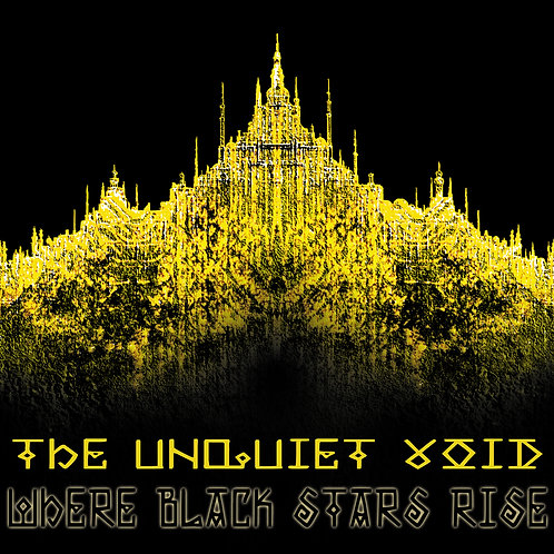 Where Black Stars Rise (Limited Edition)