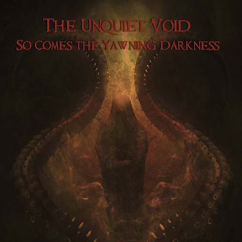 So Comes the Yawning Darkness CD