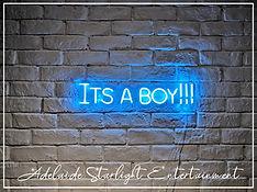 It's a boy neon sign - neon sign - adelaide startlight entertainment - weddings - events - birthdays - birthday ideas - wedding ideas