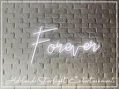 forever neon sign - neon sign - adelaide startlight entertainment - weddings - events - birthdays - birthday ideas - wedding ideas