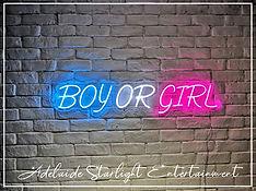 Boy or Girl neon sign - neon sign - adelaide startlight entertainment - weddings - events - birthdays - birthday ideas - wedding ideas