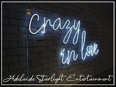 crazy in love neon sign - neon sign - adelaide startlight entertainment - weddings - events - birthdays - birthday ideas - wedding ideas