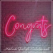Congrats neon sign - neon sign - adelaide startlight entertainment - weddings - events - birthdays - birthday ideas - wedding ideas