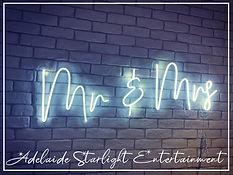 mr & mrs neon sign - neon sign - adelaide startlight entertainment - weddings - events - birthdays - birthday ideas - wedding ideas