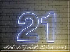 21 neon sign - neon sign - adelaide startlight entertainment - weddings - events - birthdays - birthday ideas - wedding ideas