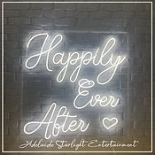 happily ever after neon sign - neon sign - adelaide startlight entertainment - weddings - events - birthdays - birthday ideas - wedding ideas