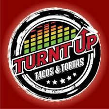 Turnt Up Tacos & Tortas