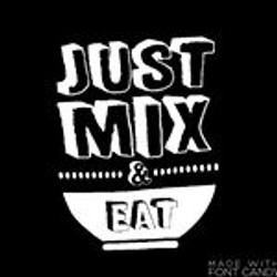 Just Mix Eat
