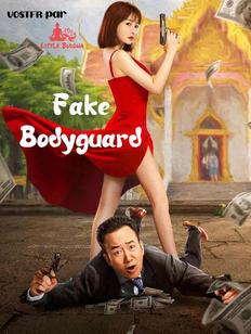 fake bodyguard affiche VOSTFR 2.jpg