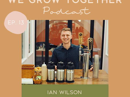 Ep. 13: Ian Wilson, Valley Forge Coffee Reserve - Following Your Passion & Building Relationships