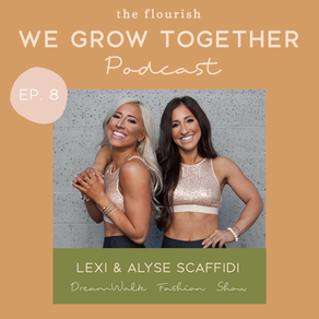 Ep. 8: Lexi & Alyse Scaffidi, DreamWalk Fashion Show - Body Inclusivity & Embracing Individuality