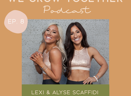 Ep. 8: Lexi & Alyse Scaffidi, DreamWalk Fashion Show - Body Inclusivity & Embracing Individuality