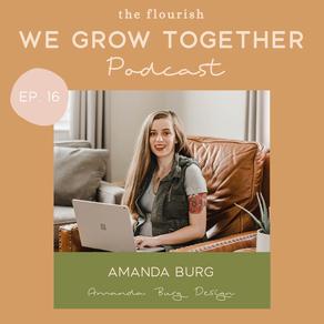 Ep.16: Amanda Burg, Amanda Burg Design - Brand Messaging & Building a Converting Website