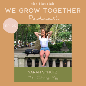 Ep. 23: Sarah Schutz, The Cutting Veg - The Behind the Scenes of Food Blogging