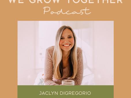 Ep. 35: Jaclyn DiGregorio, Motivational Speaker, Author & Life Coach - Failure To 6-Figure Success