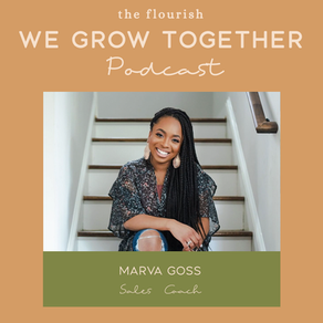 Ep. 33: Marva Goss, Sales Coach - Sales Mindset & Why You're Not Hitting Your Targets