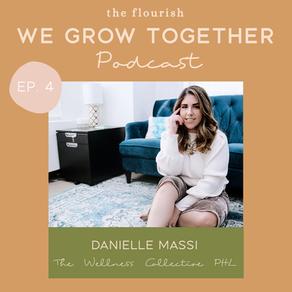 Ep. 4: Danielle Massi, Spiritual Therapist - How to Create Energetic Abundance & Elevate Success