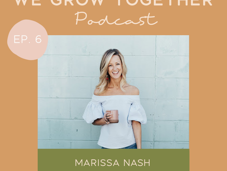 Ep. 6: Marissa Nash, The Well Co- Wellness Coach on Managing Stress, Mindfulness & Energy Management