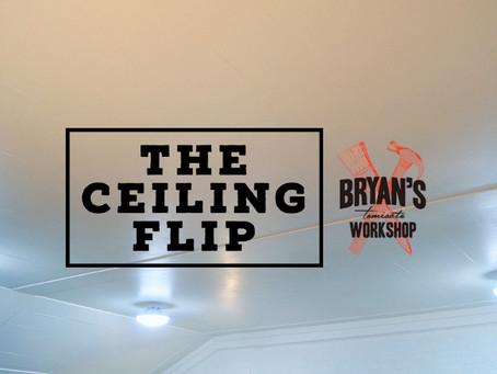 The Ceiling Flip