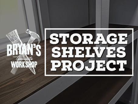 Storage Shelves Project!