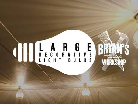 Large decorative light bulbs!