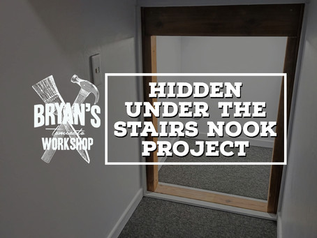 Hidden Under The Stairs Nook Project!