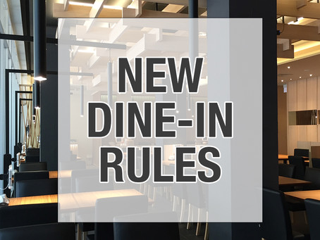 NEW DINE-IN RULES