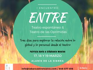 """Cuando los encuentros culminan en nuevas propuestas: """"Entre Teatro Espontáneo y Teatro de las O"""