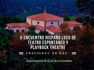 II Encuentro Hispano Luso de Teatro Espontáneo y Playback Theatre